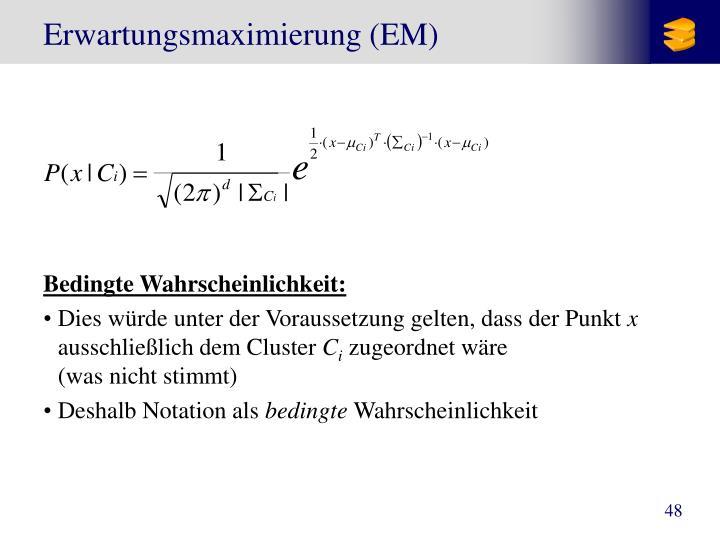 Erwartungsmaximierung (EM)