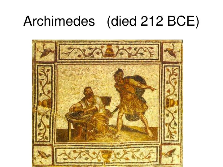 Archimedes   (died 212 BCE)