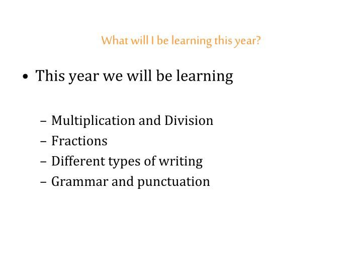 What will I be learning this year?