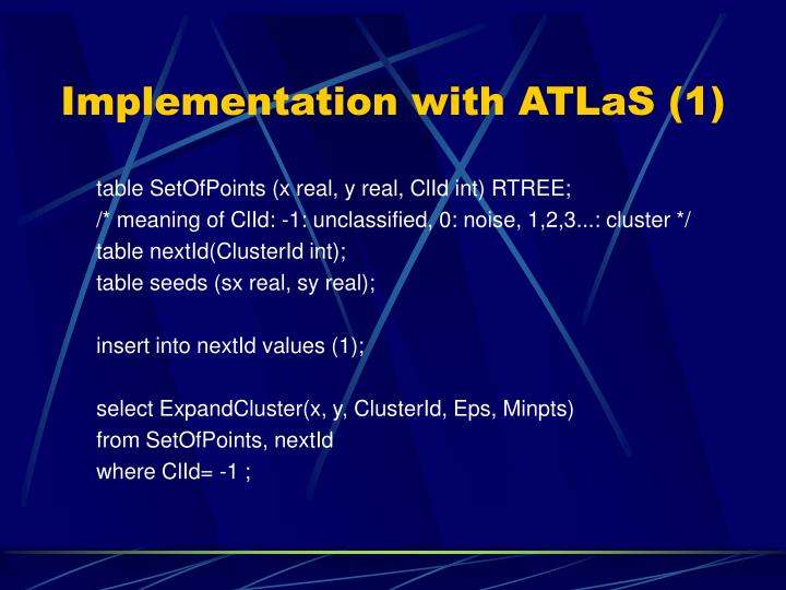 Implementation with ATLaS (1)