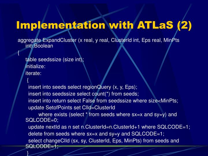 Implementation with ATLaS (2)