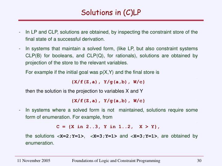 Solutions in (C)LP