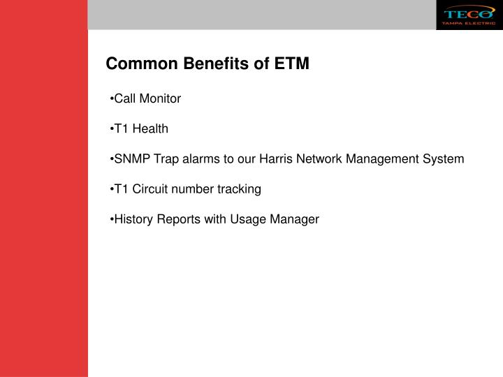 Common Benefits of ETM