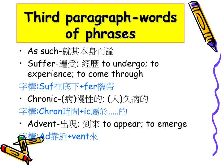 Third paragraph-words of phrases