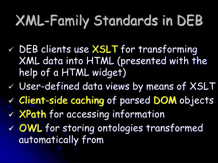 XML-Family Standards in DEB