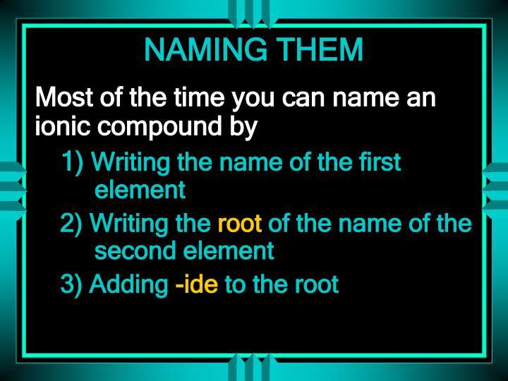 NAMING THEM