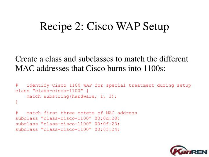 Create a class and subclasses to match the different MAC addresses that Cisco burns into 1100s:
