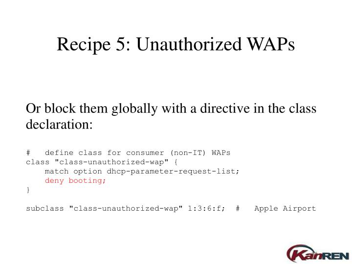 Recipe 5: Unauthorized WAPs