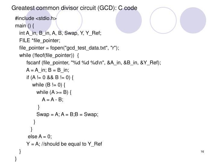 Greatest common divisor circuit (GCD): C code
