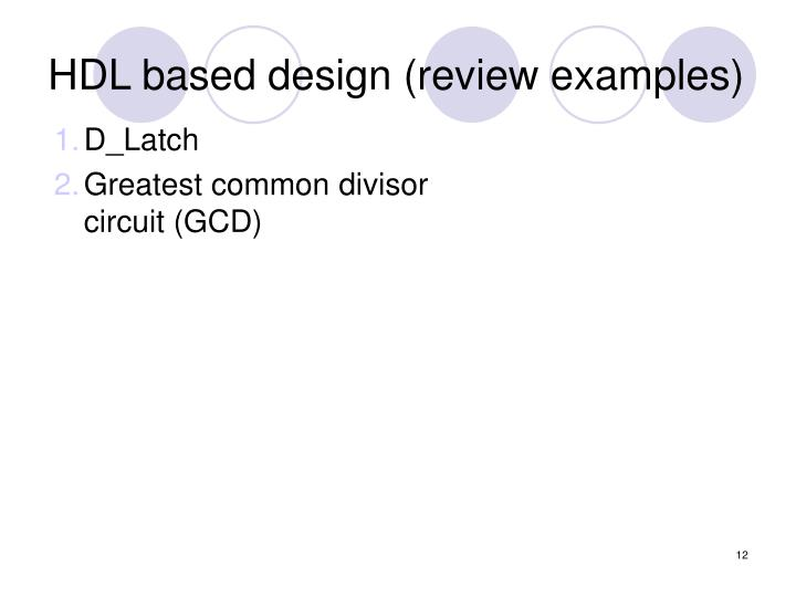 HDL based design (review examples)