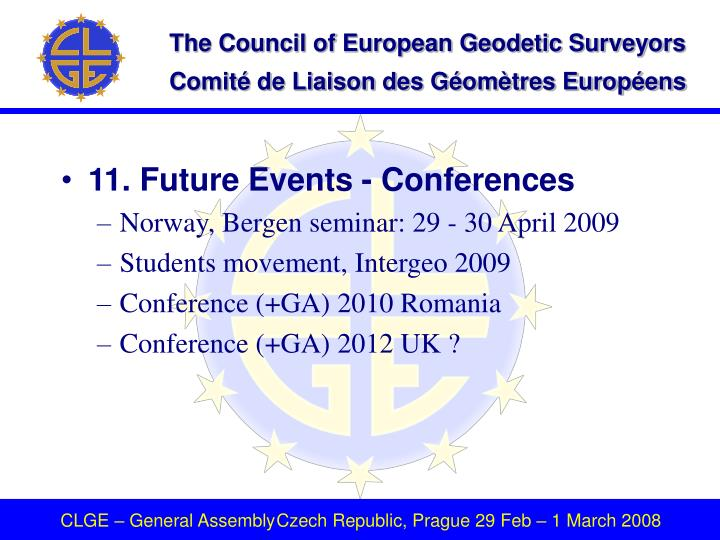 11. Future Events - Conferences