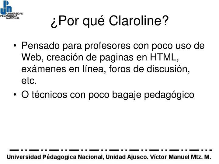 ¿Por qué Claroline?