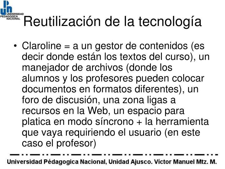 Reutilización de la tecnología