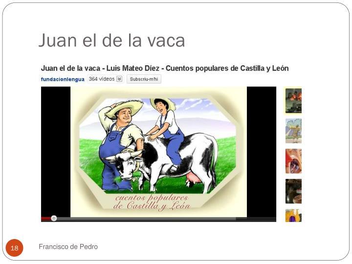 Juan el de la vaca