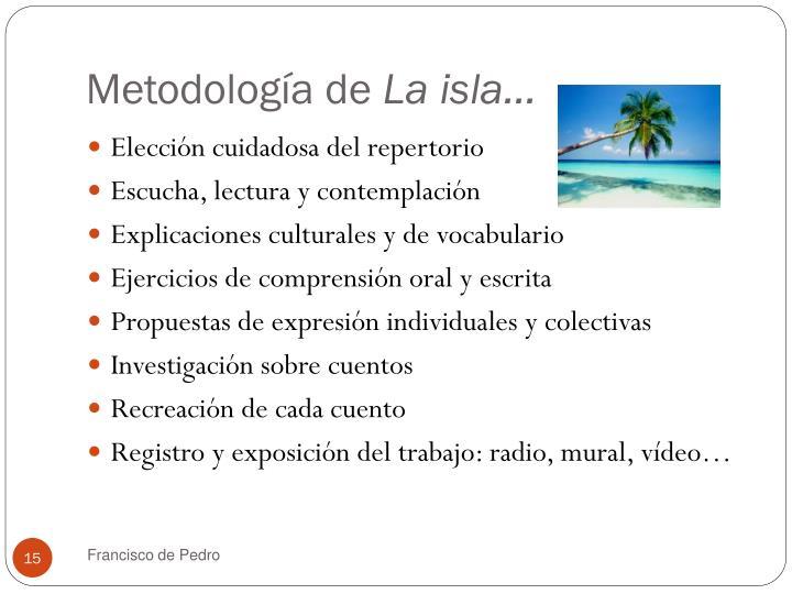 Metodología de