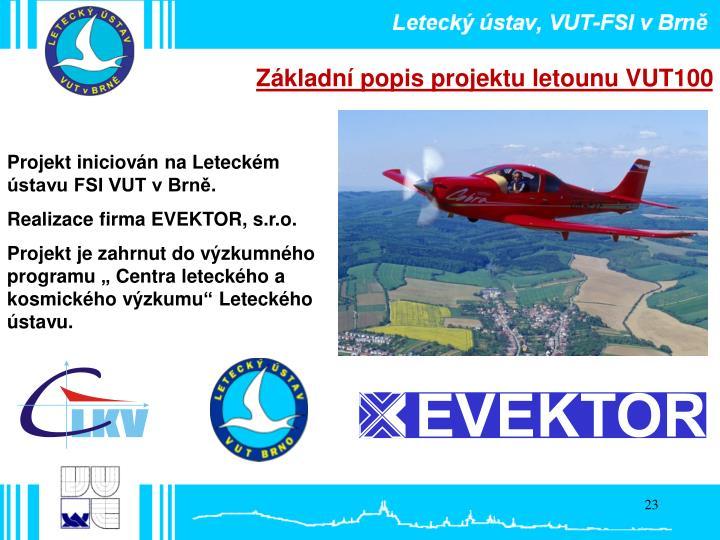 Základní popis projektu letounu VUT100