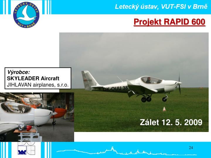 Projekt RAPID 600