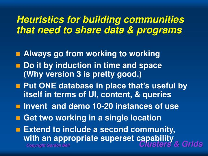Heuristics for building communities that need to share data & programs