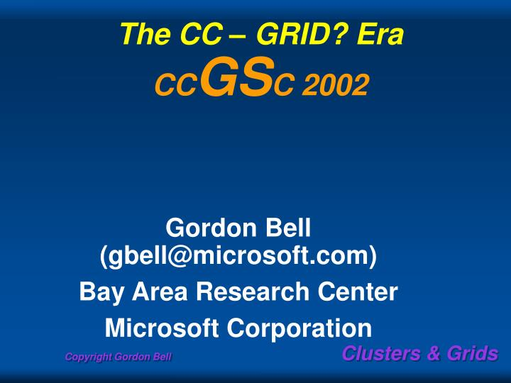 the cc grid era cc gs c 2002