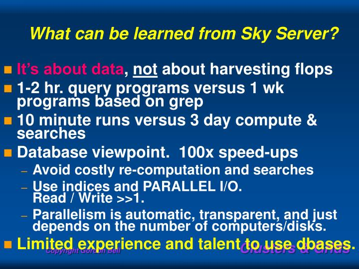 What can be learned from Sky Server?