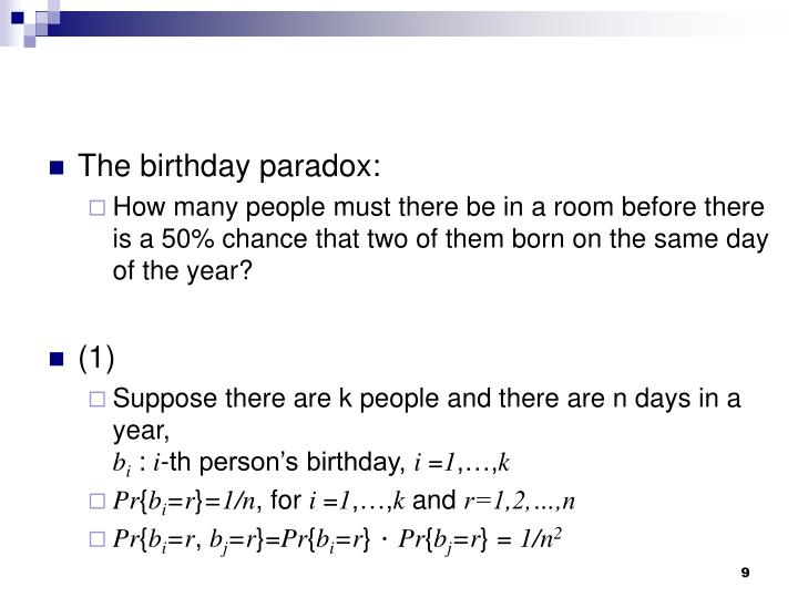 The birthday paradox: