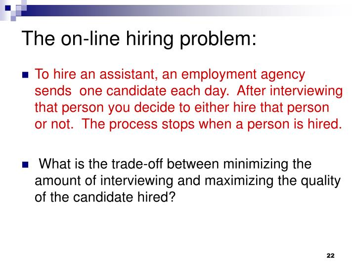 The on-line hiring problem: