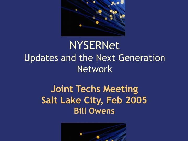 Nysernet updates and the next generation network