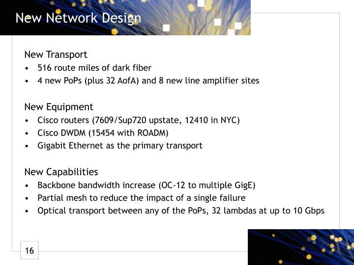 New Network Design