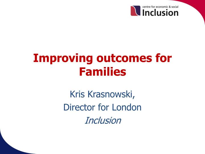 Improving outcomes for families