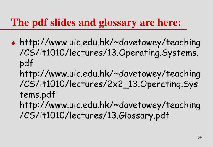 The pdf slides and glossary are here: