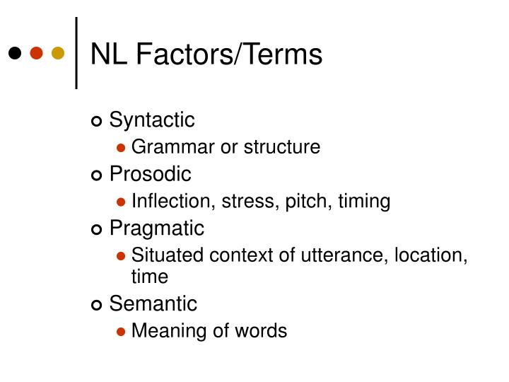 NL Factors/Terms