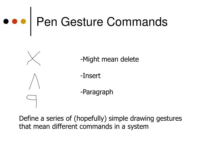Pen Gesture Commands