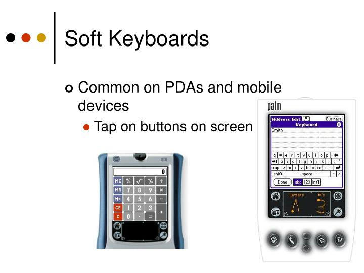 Soft Keyboards