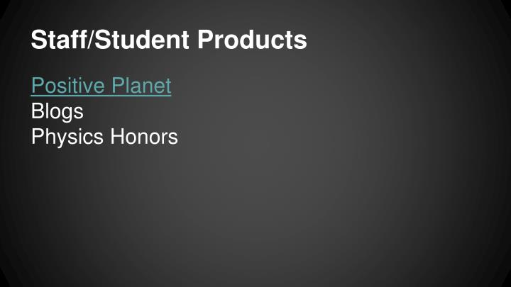Staff/Student Products