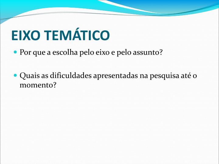 EIXO TEMÁTICO