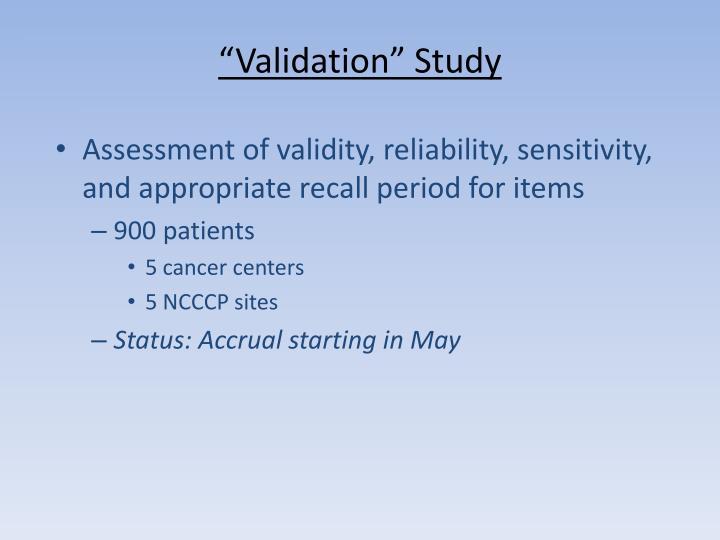 """""""Validation"""" Study"""