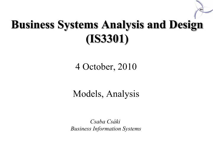 busi n ess systems a nalysis and design is330 1