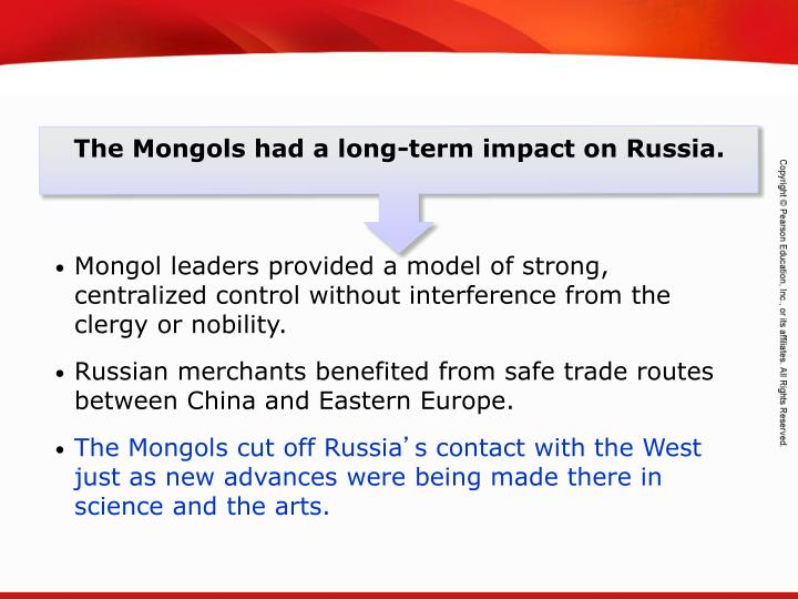 The Mongols had a long-term impact on Russia.