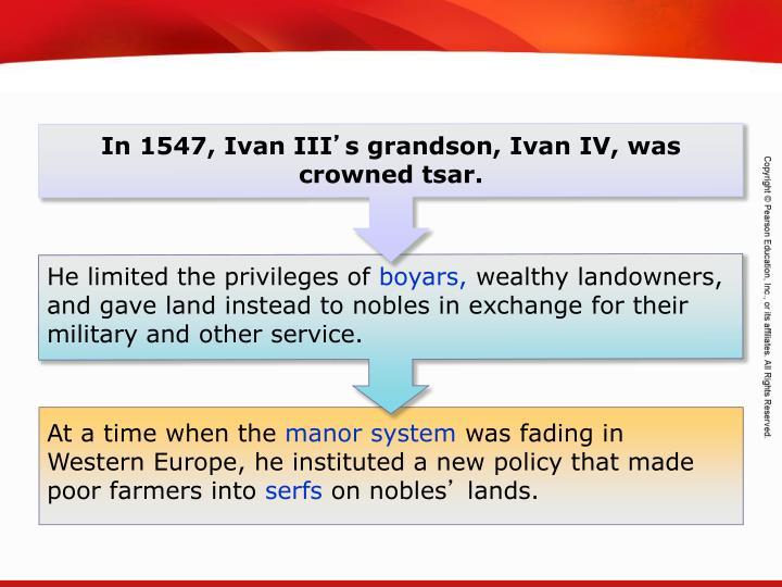 In 1547, Ivan III
