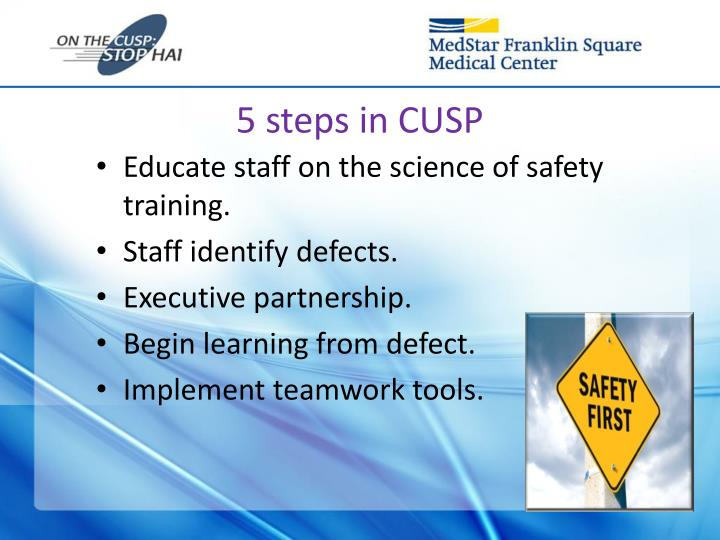 5 steps in CUSP