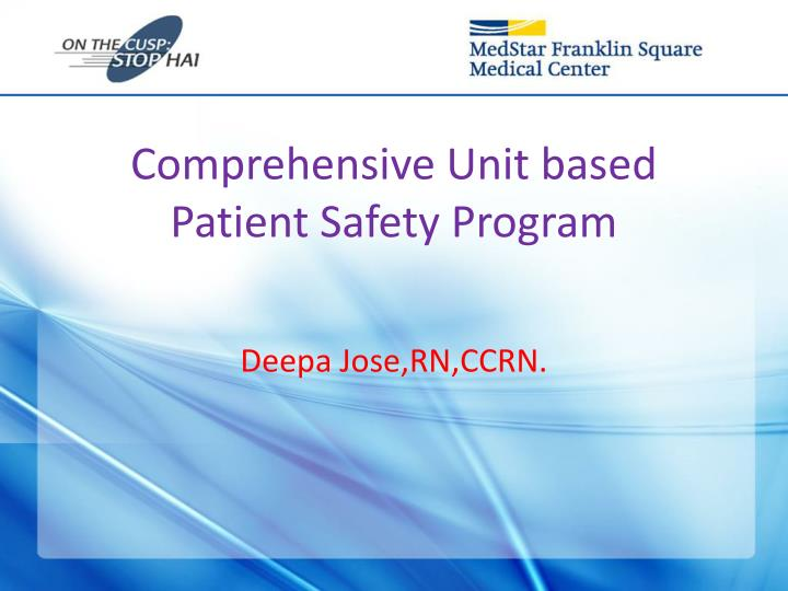 Comprehensive unit based patient safety program
