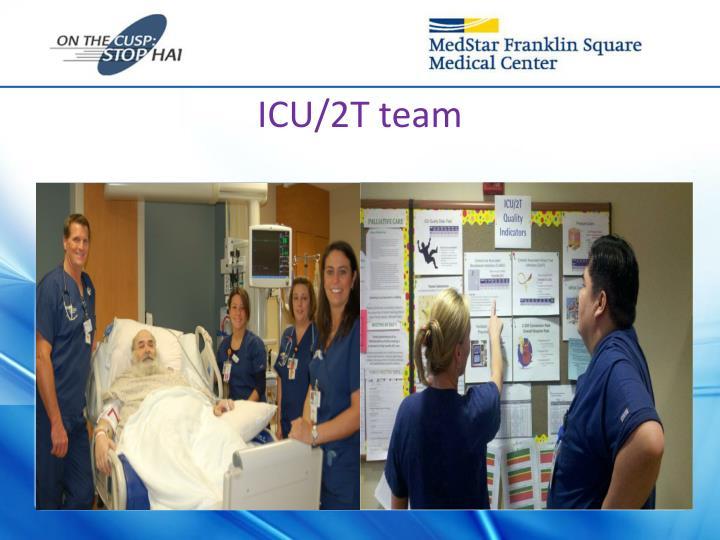 ICU/2T team