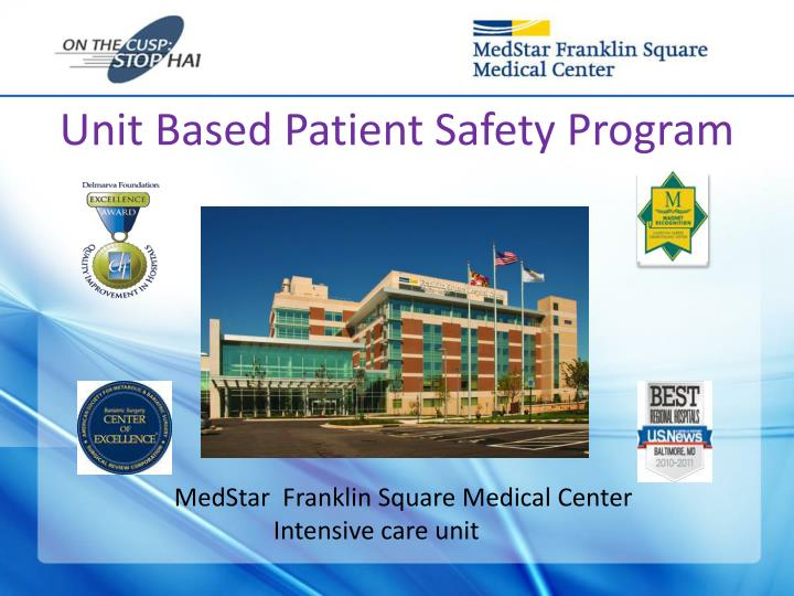 Unit based patient safety program