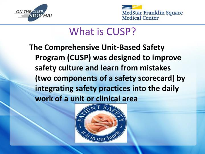 What is CUSP?
