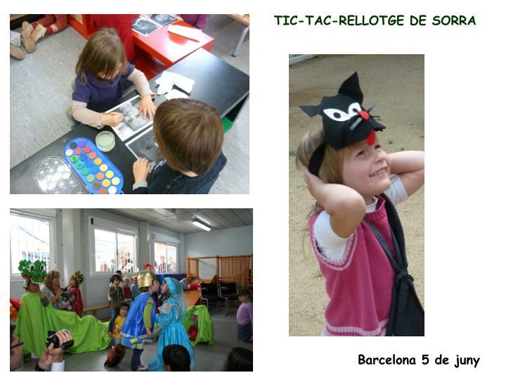 TIC-TAC-RELLOTGE DE SORRA