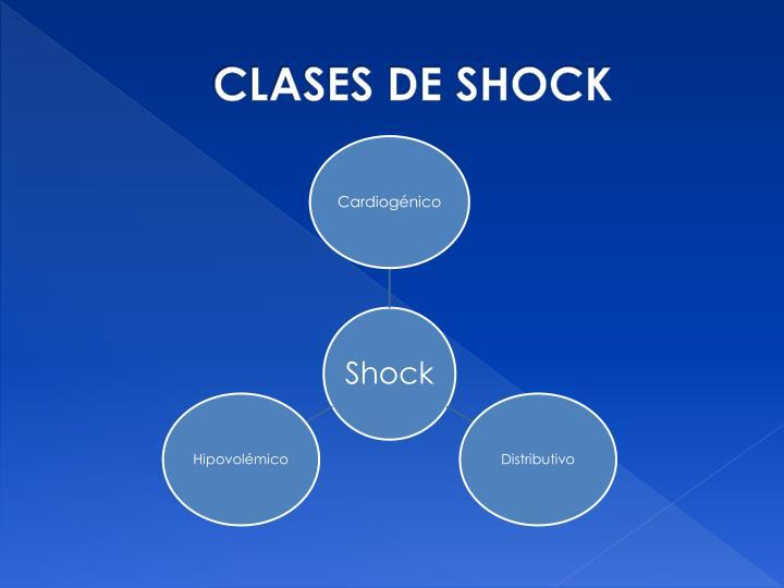 CLASES DE SHOCK