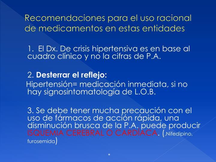 Recomendaciones para el uso racional de medicamentos en estas