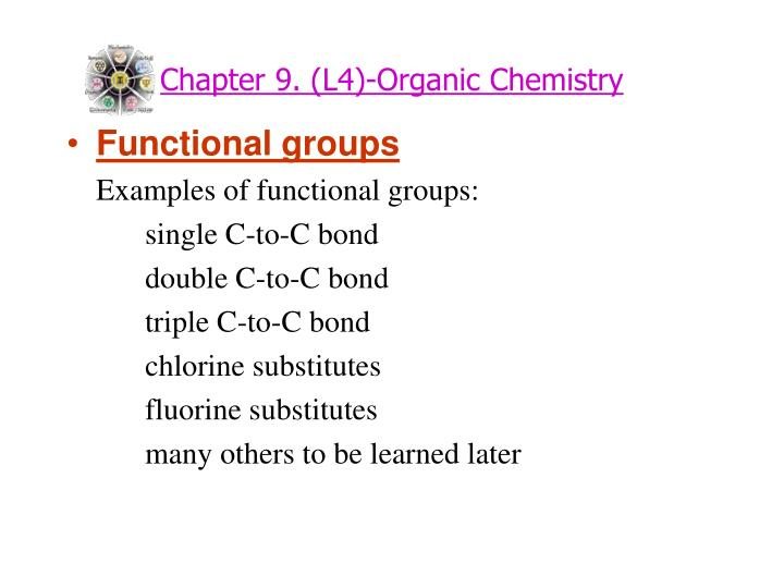 Chapter 9. (L4)-Organic Chemistry