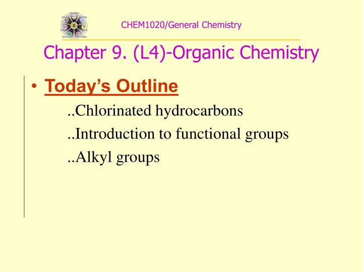 Chem1020 general chemistry chapter 9 l4 organic chemistry
