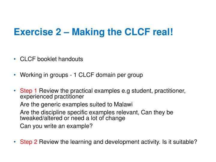 Exercise 2 – Making the CLCF real!